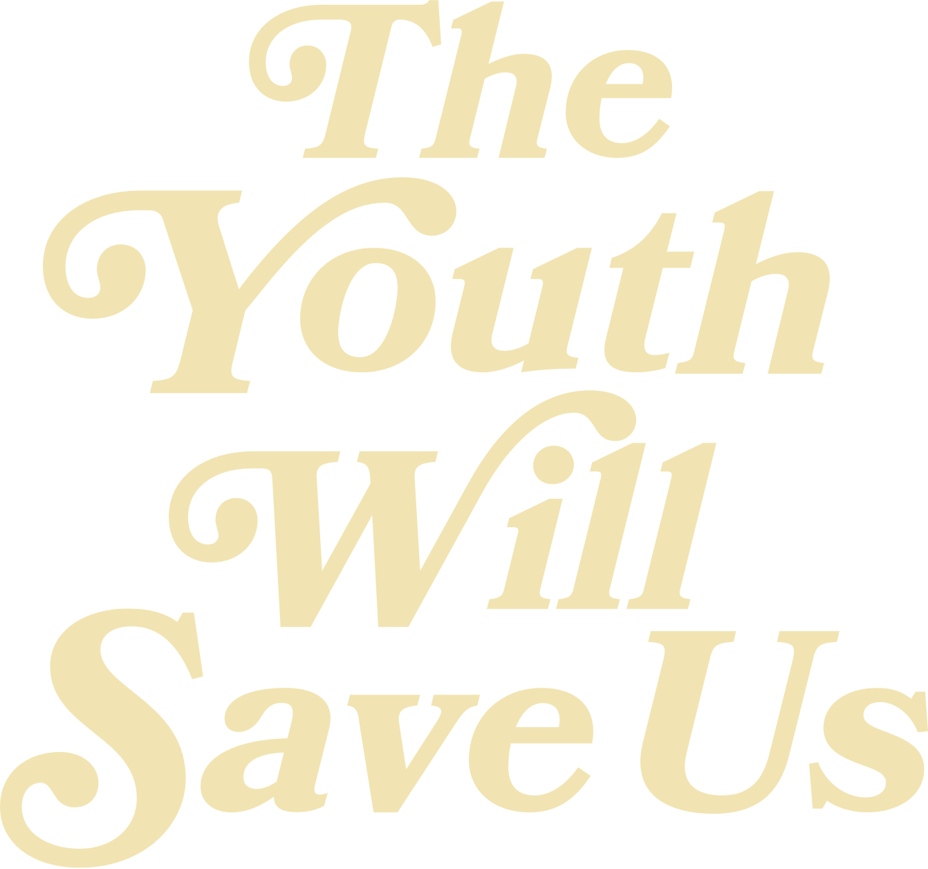 The Youth Will Save Us
